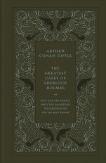 The Greatest Cases of Sherlock Holmes by Arthur Conan Doyle